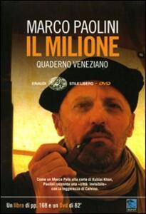Il Milione. Quaderno veneziano. Con DVD - Marco Paolini - copertina