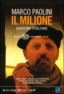 Libro Il Milione. Quaderno veneziano. Con DVD Marco Paolini