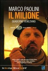 Il Milione. Quaderno veneziano. Con DVD