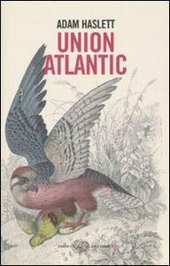 Libro Union Atlantic Adam Haslett