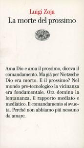 Libro La morte del prossimo Luigi Zoja