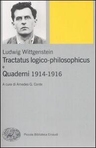 Foto Cover di Tractatus logico-philosophicus e Quaderni 1914-1916, Libro di Ludwig Wittgenstein, edito da Einaudi