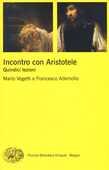 Libro Incontro con Aristotele. Quindici lezioni Mario Vegetti Francesco Ademollo