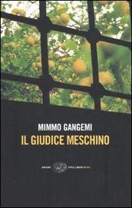 Libro Il giudice meschino Mimmo Gangemi