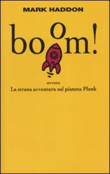 Promoartpalermo.it Boom! Ovvero: la strana avventura sul pianeta Plonk Image