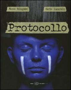 Libro Protocollo Carlo Lucarelli , Marco Bolognesi
