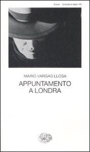 Libro Appuntamento a Londra Mario Vargas Llosa