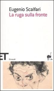 Libro La ruga sulla fronte Eugenio Scalfari