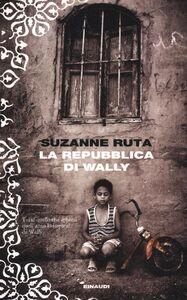 Libro La repubblica di Wally Suzanne Ruta