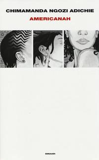 Americanah - Adichie Chimamanda Ngozi - wuz.it