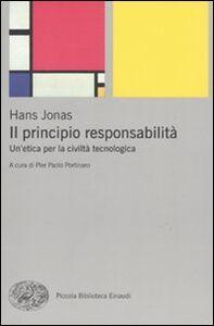 Libro Il principio responsabilità. Un'etica per la civiltà tecnologica Hans Jonas