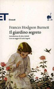 Foto Cover di Il giardino segreto, Libro di Frances Hodgson Burnett, edito da Einaudi