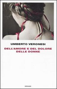 Dell'amore e del dolore delle donne - Umberto Veronesi - copertina