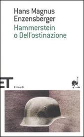 Hammerstein o dell'ostinazione