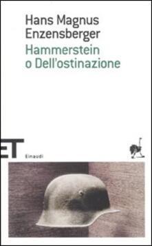 Winniearcher.com Hammerstein o dell'ostinazione. Una storia tedesca Image