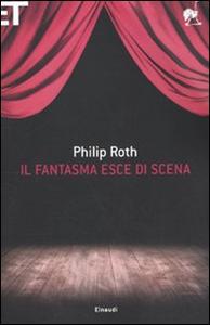 Libro Il fantasma esce di scena Philip Roth