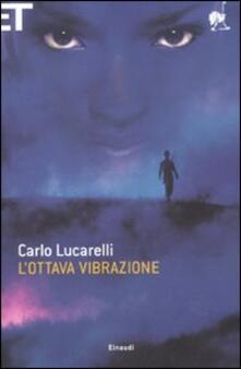 L' ottava vibrazione - Carlo Lucarelli - copertina