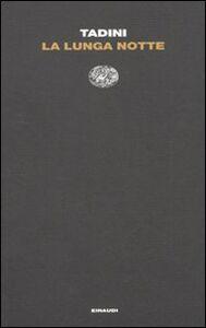 Libro La lunga notte Emilio Tadini