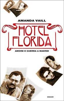 Premioquesti.it Hotel Florida. Amore e guerra a Madrid Image