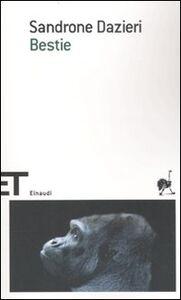 Libro Bestie Sandrone Dazieri
