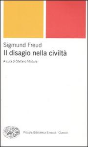 Libro Il disagio della civiltà Sigmund Freud