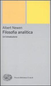 Foto Cover di Filosofia analitica. Un'introduzione, Libro di Alexander Newen, edito da Einaudi