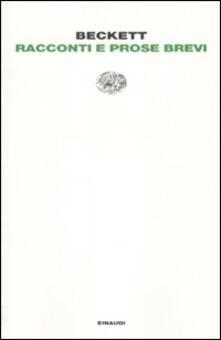 Racconti e prose brevi - Samuel Beckett - copertina