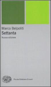 Libro Settanta Marco Belpoliti