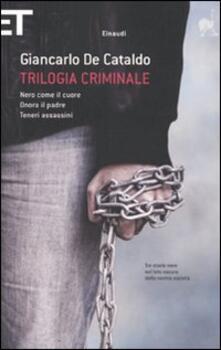 Trilogia criminale: Nero come il cuore-Onora il padre-Teneri assassini