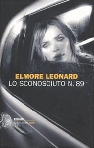 Libro Lo sconosciuto n. 89 Elmore Leonard