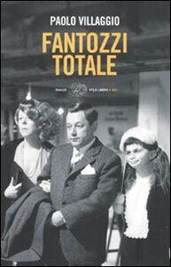 Foto Cover di Fantozzi totale, Libro di Paolo Villaggio, edito da Einaudi