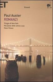 Romanzi. Vol. 1: Trilogia di New York-Nel paese delle ultime cose-Moon Palace.