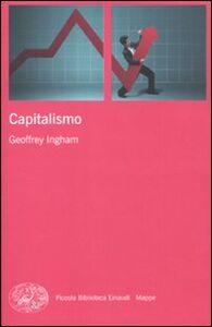 Libro Il capitalismo Geoffrey Ingham