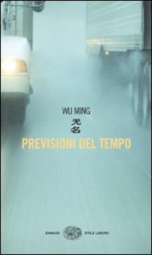 Previsioni del tempo - Wu Ming - copertina