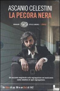 Foto Cover di La pecora nera. DVD. Con libro, Libro di Ascanio Celestini, edito da Einaudi