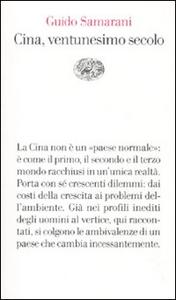 Libro Cina, ventunesimo secolo Guido Samarani