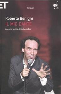 Libro Il mio Dante Roberto Benigni