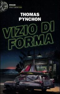 Foto Cover di Vizio di forma, Libro di Thomas Pynchon, edito da Einaudi