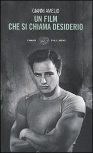 Un film che si chiama desiderio - Gianni Amelio - copertina