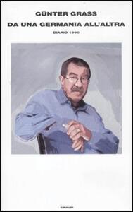Da una Germania all'altra. Diario 1990 - Günter Grass - copertina