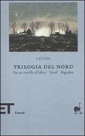 Trilogia del Nord: Da un castello all'altro-Nord-Rigodon
