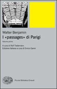 Libro I passages di Parigi Walter Benjamin