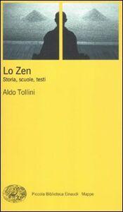 Foto Cover di Zen. Storia, scuole, testi, Libro di Aldo Tollini, edito da Einaudi