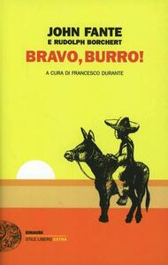 Bravo, burro! - John Fante,Rudolph Borchert - copertina