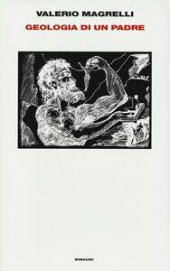 Libro Geologia di un padre Valerio Magrelli