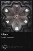 Libro Il barocco Tomaso Montanari