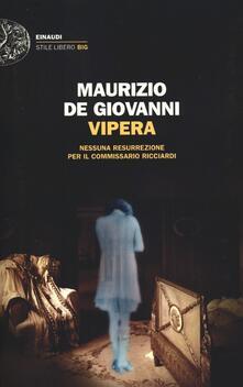 Vipera. Nessuna resurrezione per il commissario Ricciardi - Maurizio De Giovanni - copertina