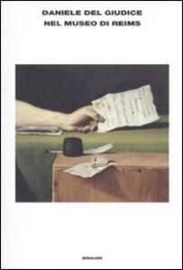Nel museo di Reims - Daniele Del Giudice - copertina