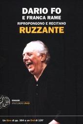 Dario Fo e Franca Rame ripropongono e recitano «Ruzzante». Con DVD