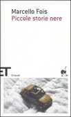 Libro Piccole storie nere. Vol. 1 Marcello Fois